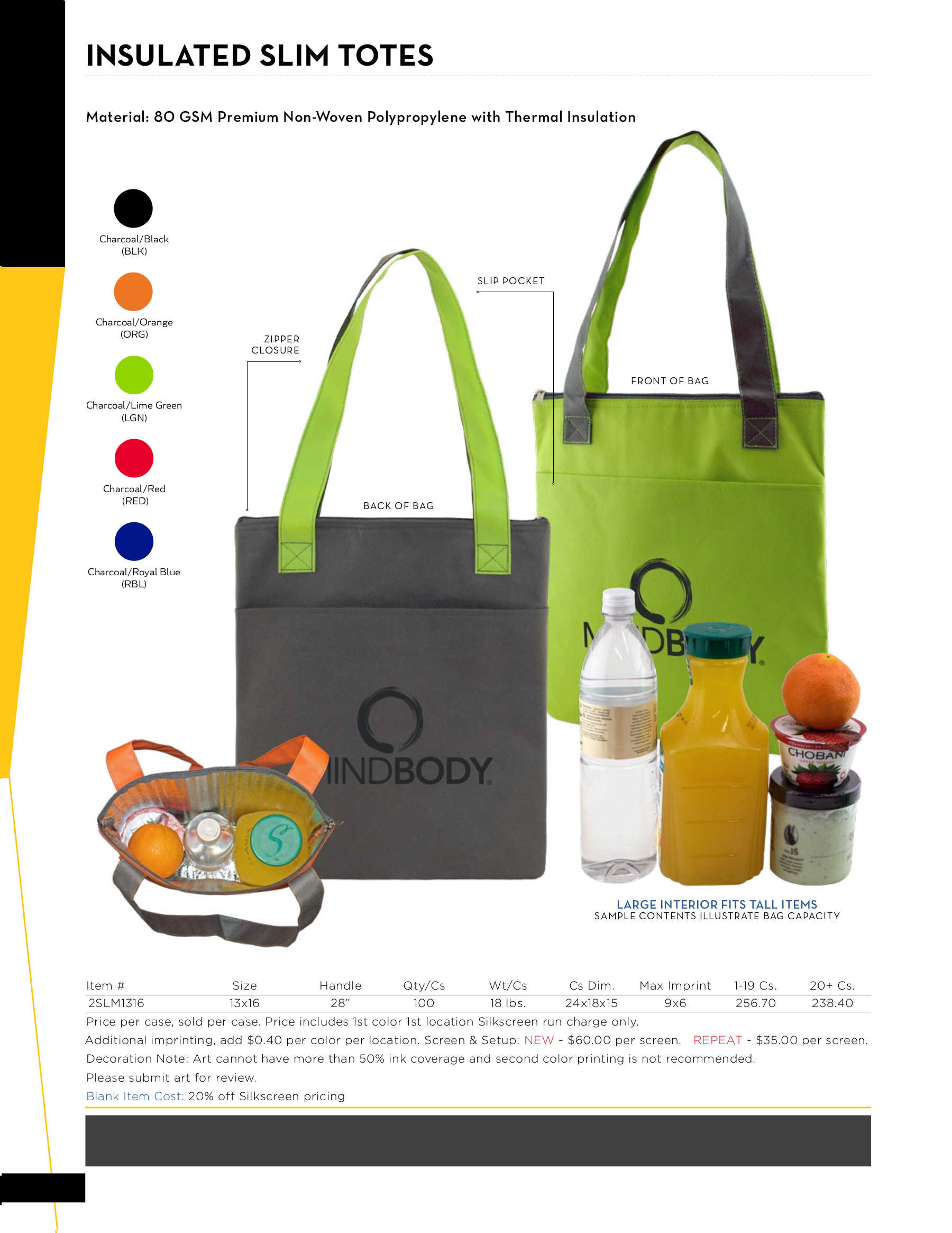Insulated Slim Totes